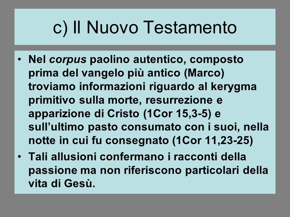 c) Il Nuovo Testamento