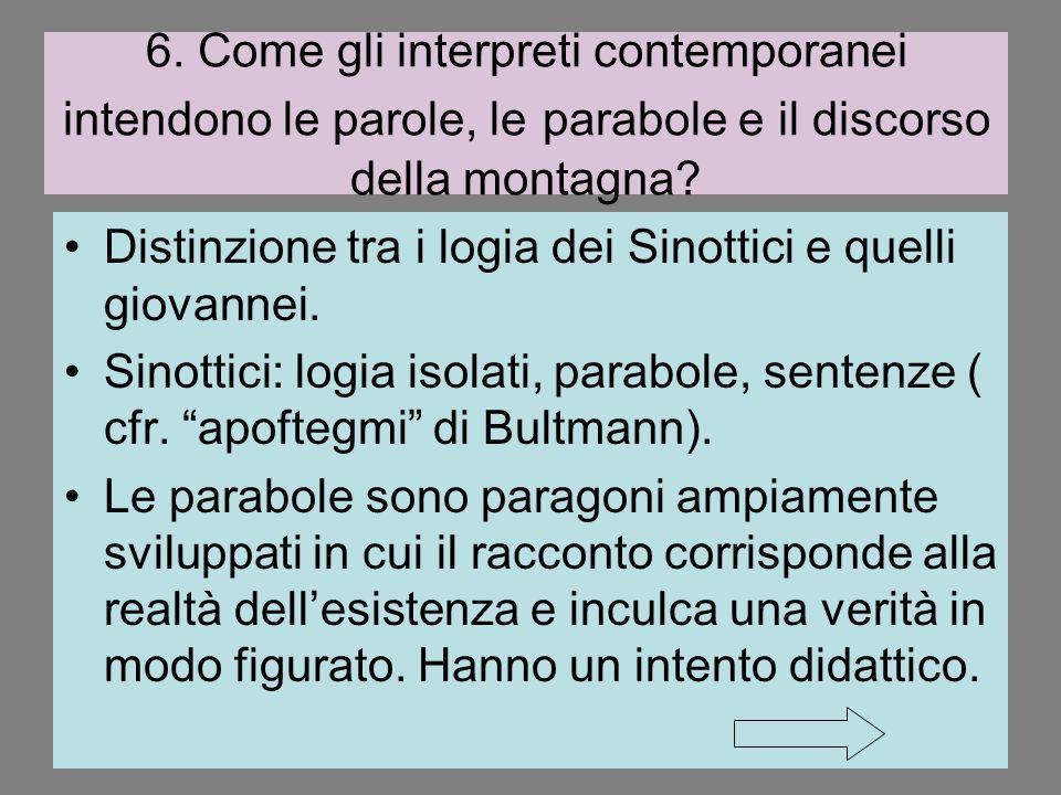 6. Come gli interpreti contemporanei intendono le parole, le parabole e il discorso della montagna