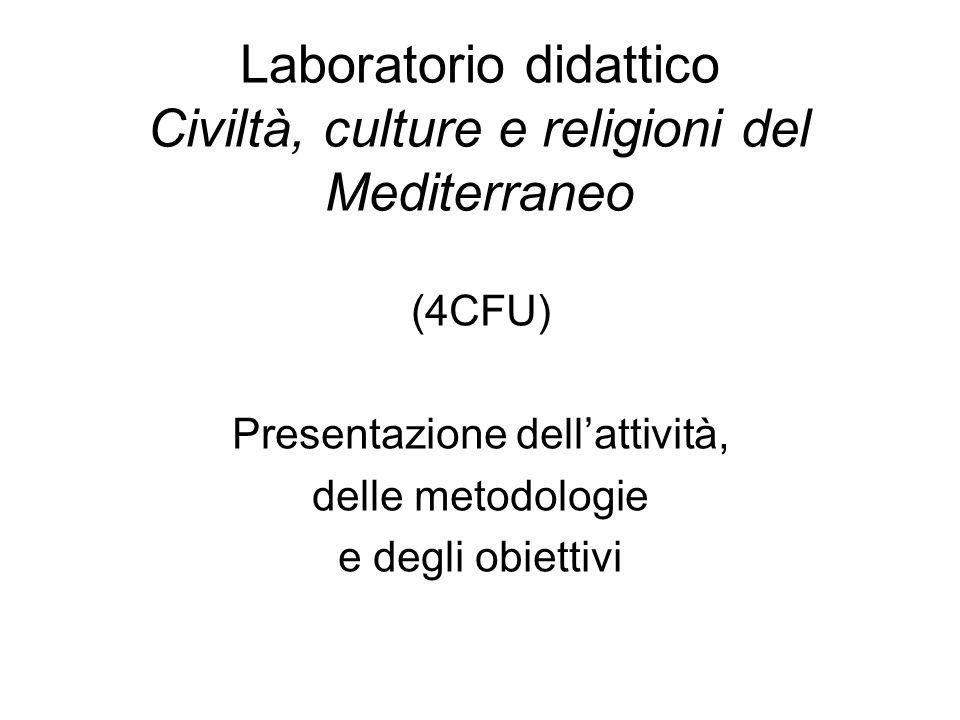 Laboratorio didattico Civiltà, culture e religioni del Mediterraneo
