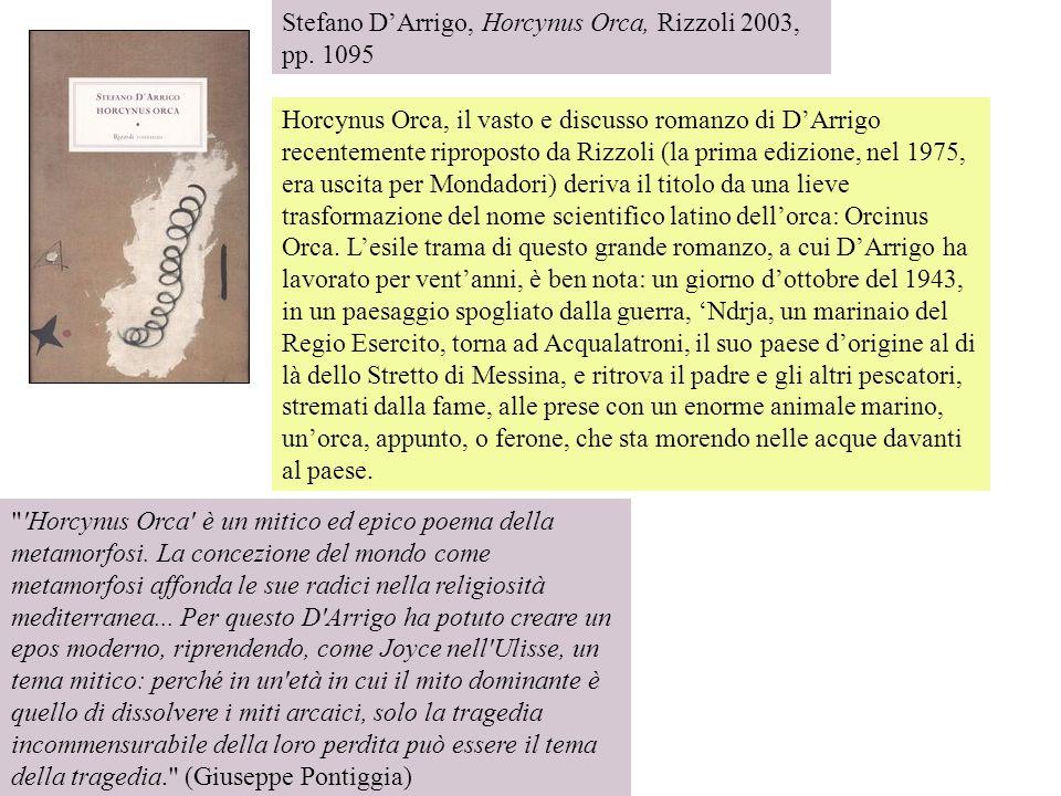 Stefano D'Arrigo, Horcynus Orca, Rizzoli 2003, pp. 1095