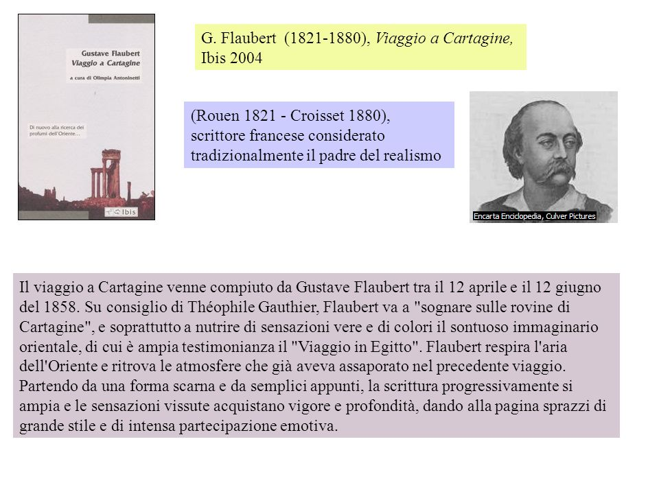 G. Flaubert (1821-1880), Viaggio a Cartagine, Ibis 2004
