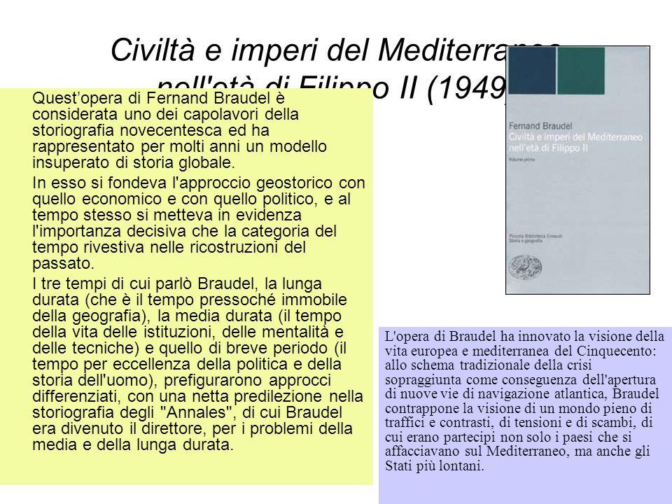 Civiltà e imperi del Mediterraneo nell età di Filippo II (1949)