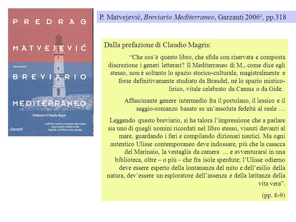 P. Matvejević, Breviario Mediterraneo, Garzanti 2006², pp.318