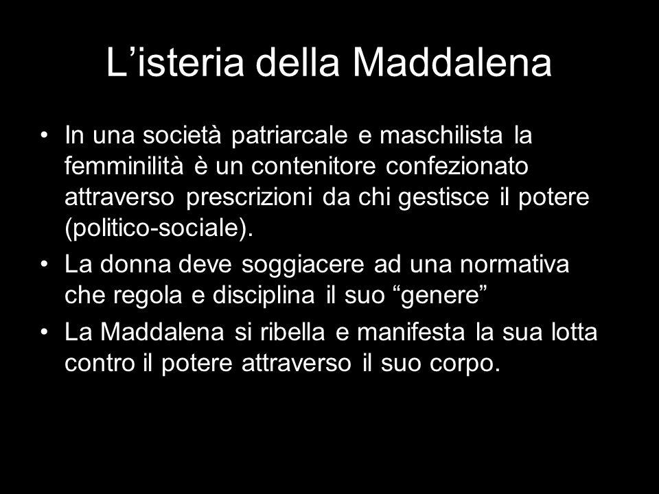 L'isteria della Maddalena