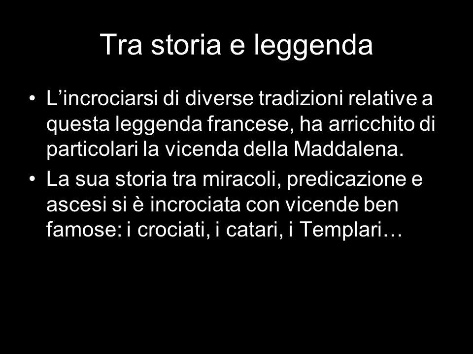 Tra storia e leggenda