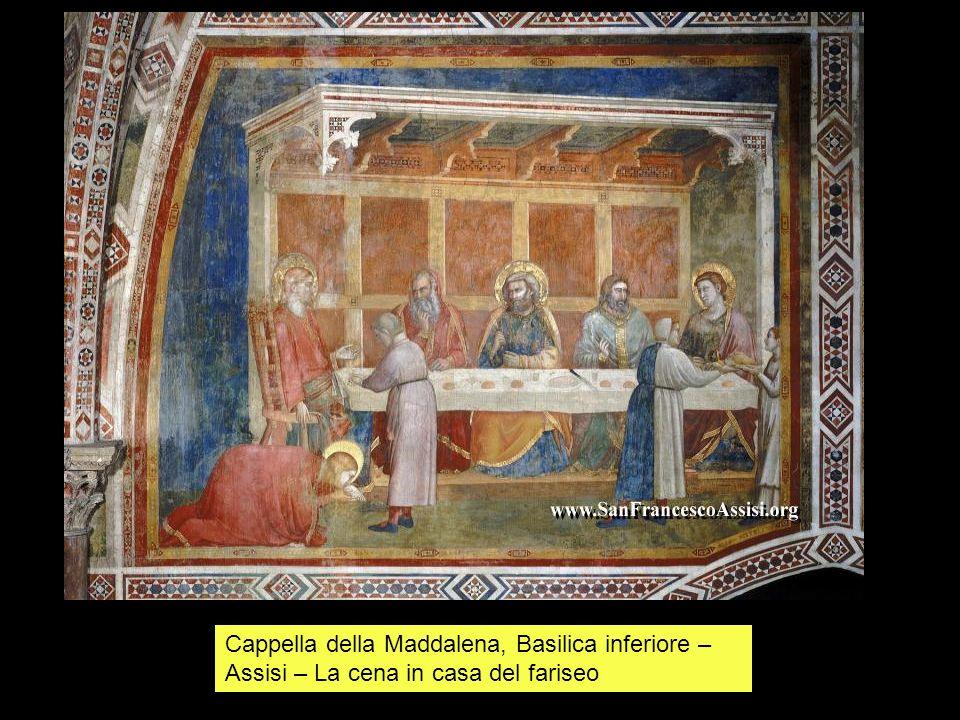 Cappella della Maddalena, Basilica inferiore –Assisi – La cena in casa del fariseo