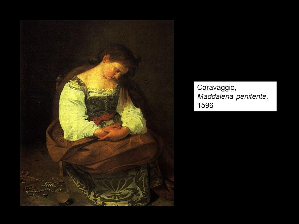 Caravaggio, Maddalena penitente, 1596