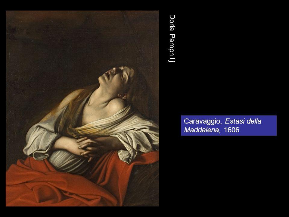 Doria Pamphilij Caravaggio, Estasi della Maddalena, 1606