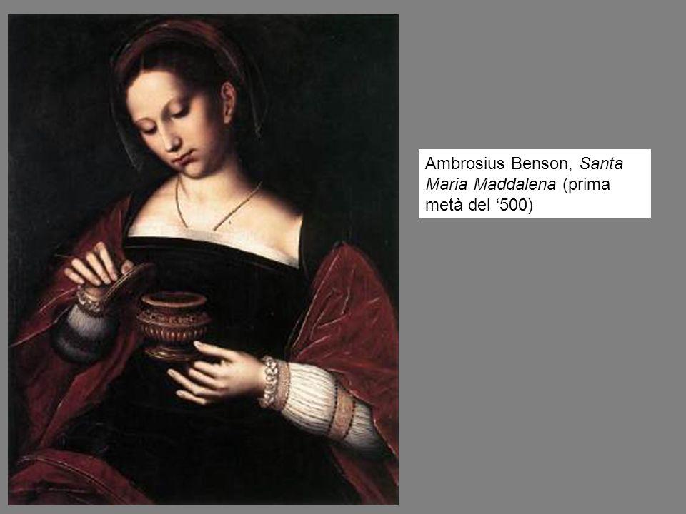 Ambrosius Benson, Santa Maria Maddalena (prima metà del '500)