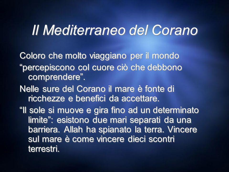 Il Mediterraneo del Corano