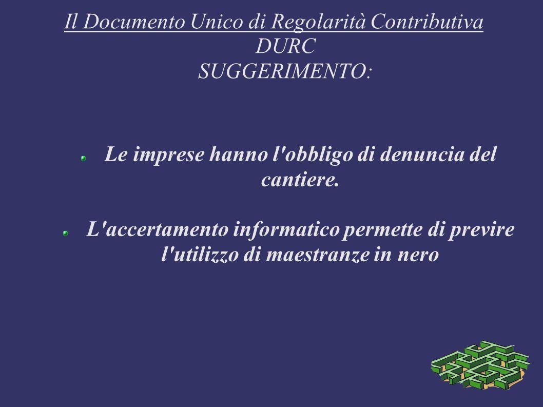 Il Documento Unico di Regolarità Contributiva DURC SUGGERIMENTO: