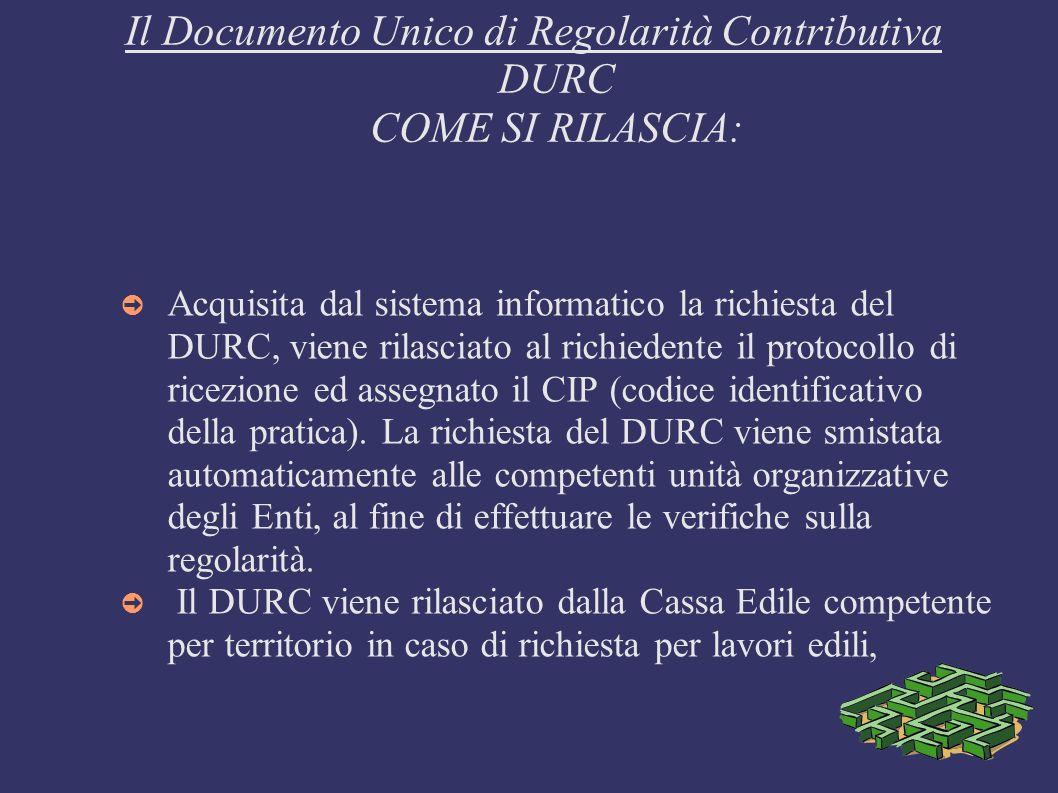 Il Documento Unico di Regolarità Contributiva DURC COME SI RILASCIA: