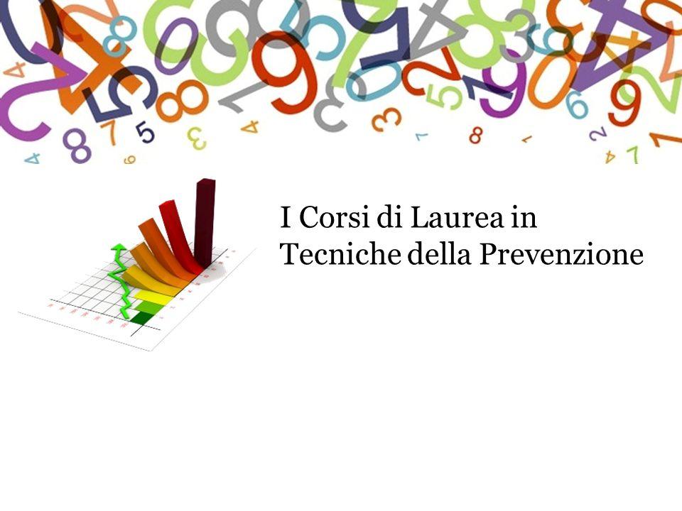 I Corsi di Laurea in Tecniche della Prevenzione