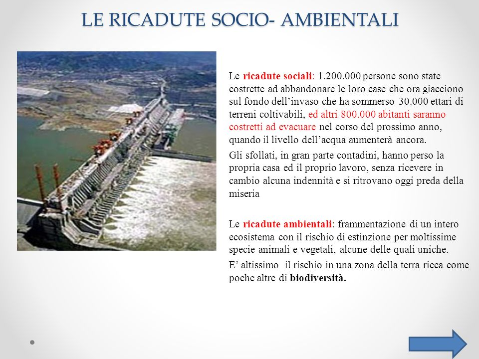 LE RICADUTE SOCIO- AMBIENTALI