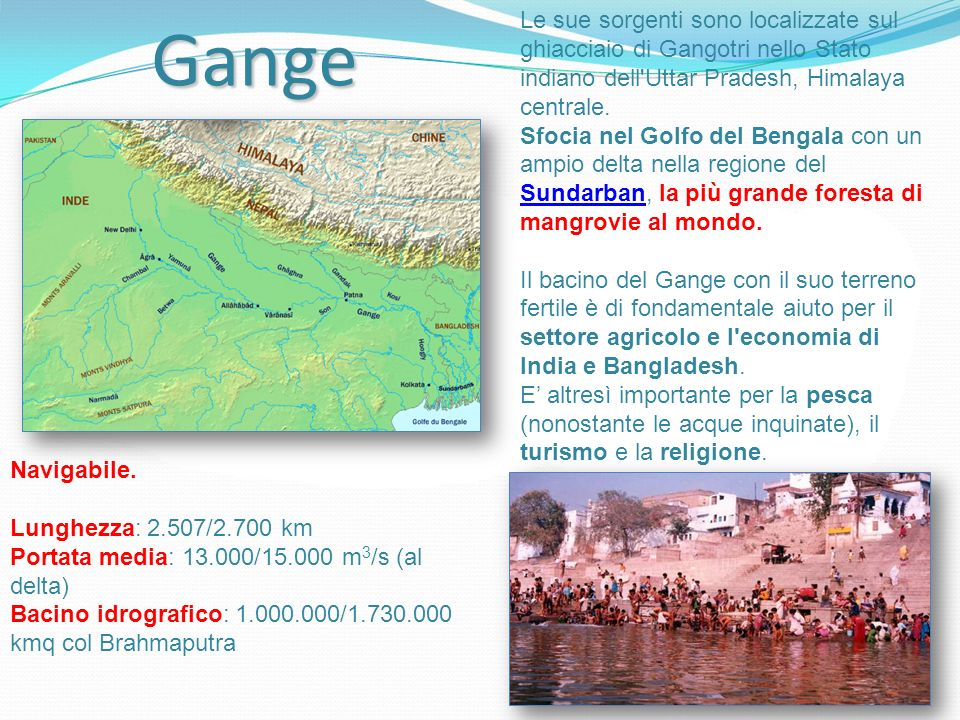 Gange Le sue sorgenti sono localizzate sul ghiacciaio di Gangotri nello Stato indiano dell Uttar Pradesh, Himalaya centrale.