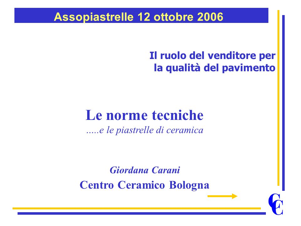 Assopiastrelle 12 ottobre 2006 Centro Ceramico Bologna