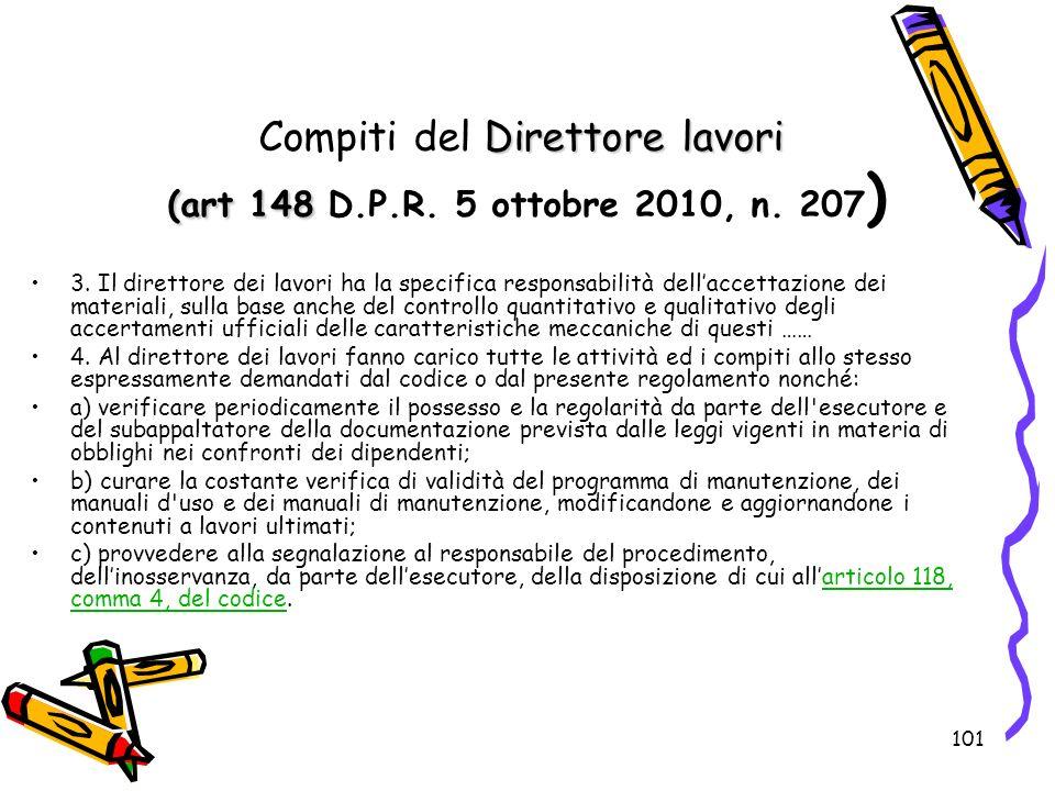 Compiti del Direttore lavori (art 148 D.P.R. 5 ottobre 2010, n. 207)