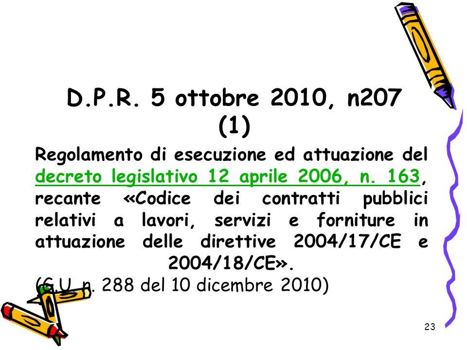 D.P.R. 5 ottobre 2010, n207 (1)