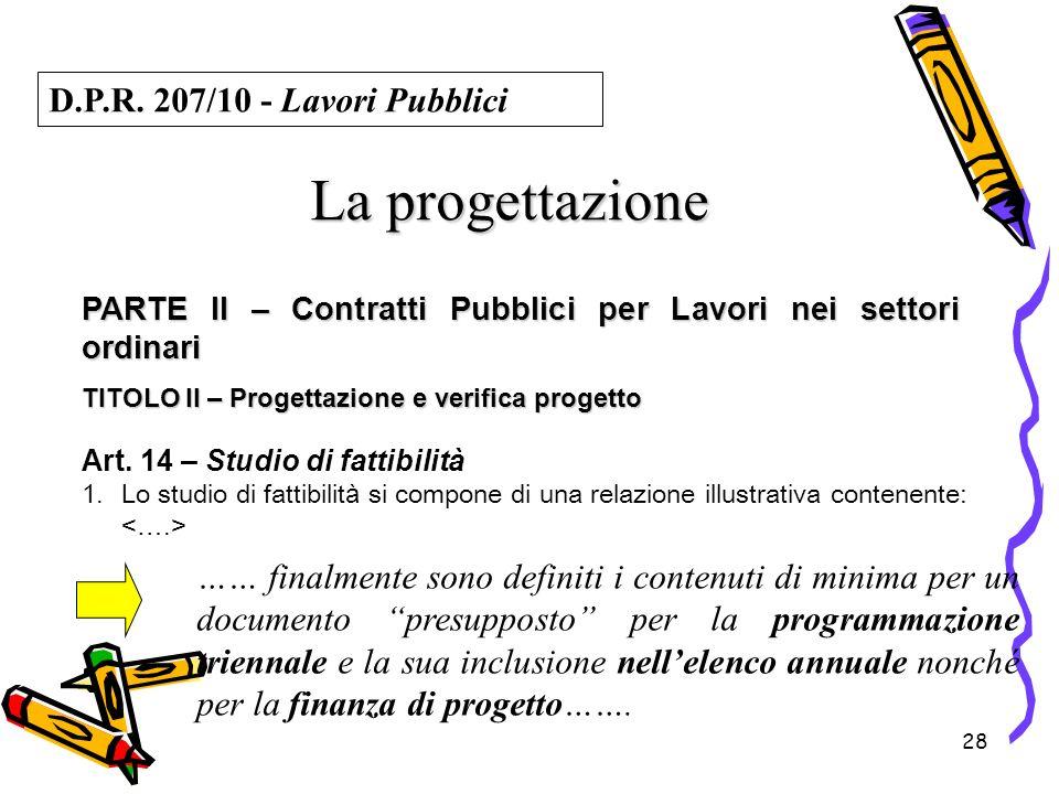 La progettazione D.P.R. 207/10 - Lavori Pubblici