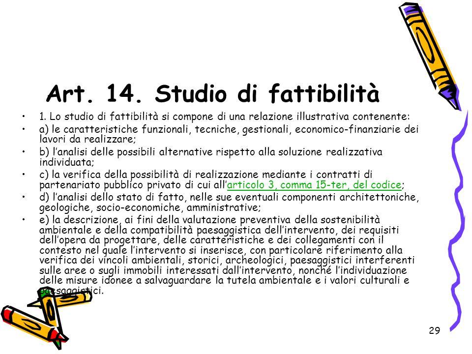 Art. 14. Studio di fattibilità