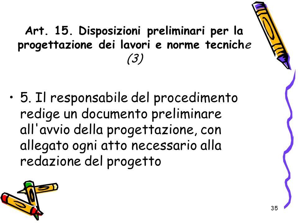 Art. 15. Disposizioni preliminari per la progettazione dei lavori e norme tecniche (3)