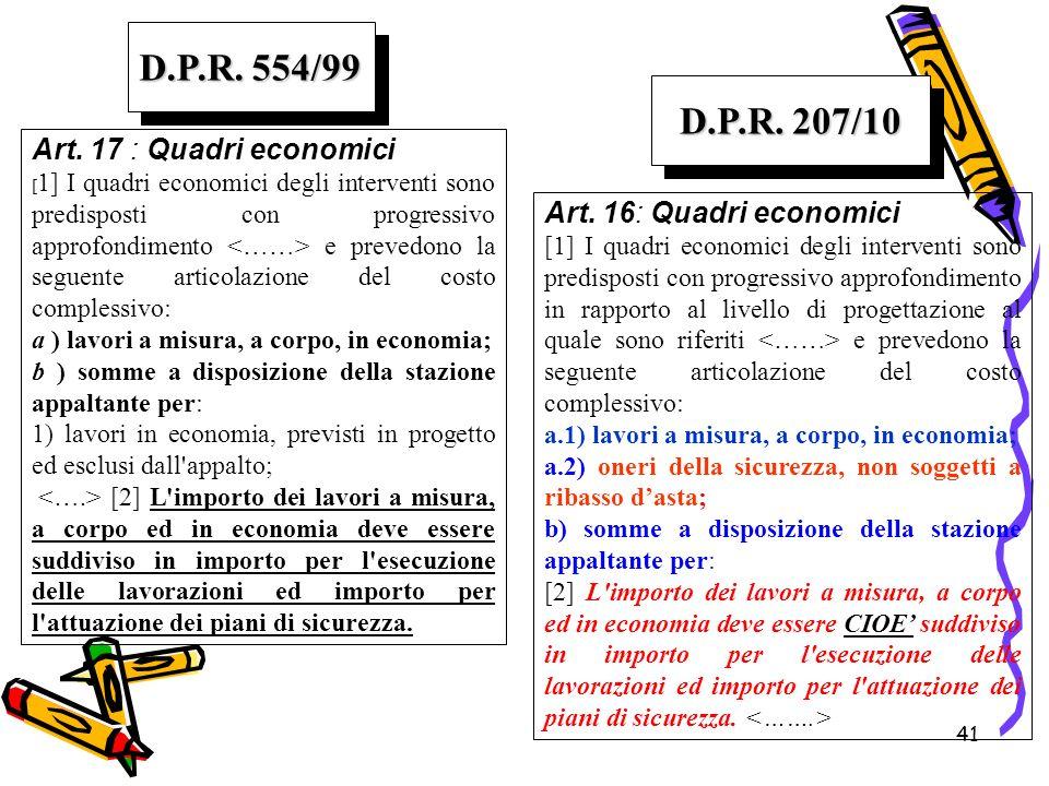 D.P.R. 554/99 D.P.R. 207/10 Art. 17 : Quadri economici