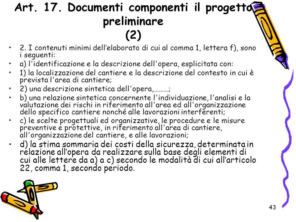 Art. 17. Documenti componenti il progetto preliminare (2)