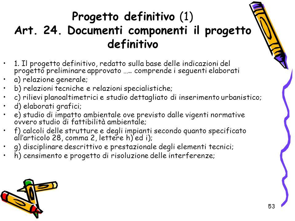 Progetto definitivo (1) Art. 24