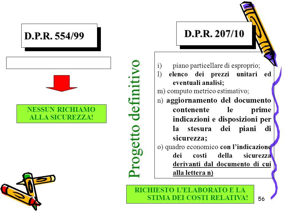 Progetto definitivo D.P.R. 207/10 D.P.R. 554/99