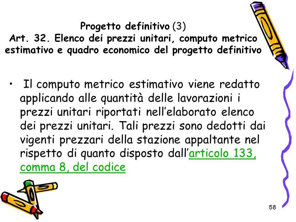 Progetto definitivo (3) Art. 32