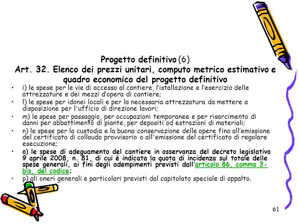 Progetto definitivo (6) Art. 32