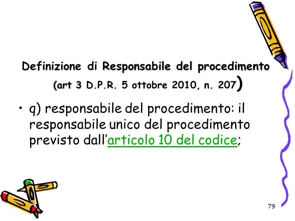 Definizione di Responsabile del procedimento (art 3 D. P. R