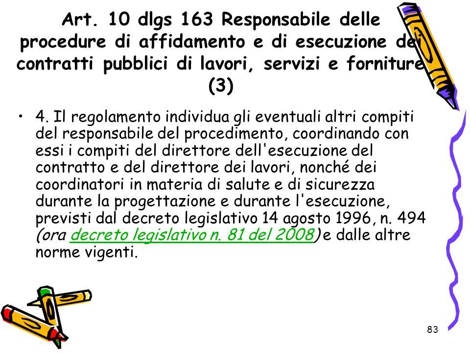 Art. 10 dlgs 163 Responsabile delle procedure di affidamento e di esecuzione dei contratti pubblici di lavori, servizi e forniture (3)