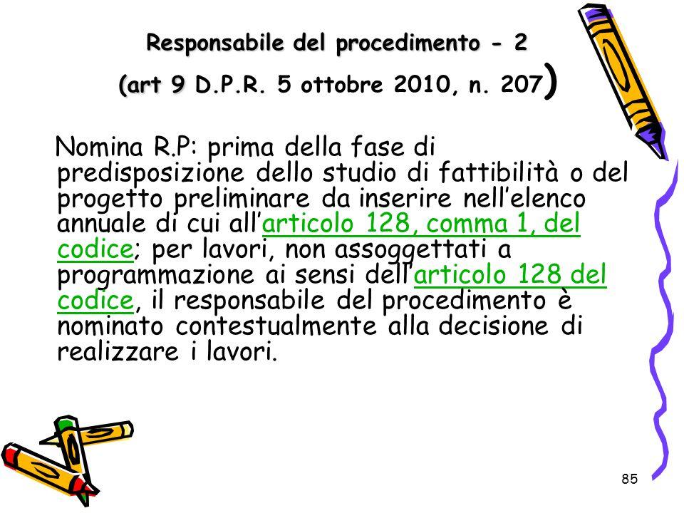 Responsabile del procedimento - 2 (art 9 D. P. R. 5 ottobre 2010, n
