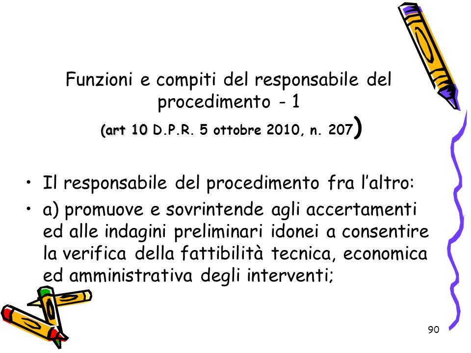 Funzioni e compiti del responsabile del procedimento - 1 (art 10 D. P