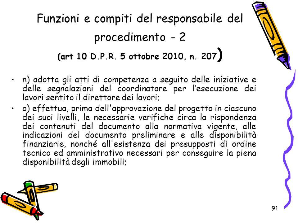 Funzioni e compiti del responsabile del procedimento - 2 (art 10 D. P