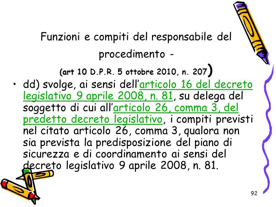 Funzioni e compiti del responsabile del procedimento - (art 10 D. P. R