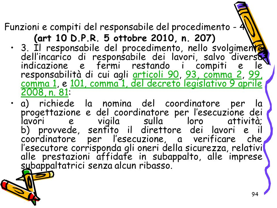 Funzioni e compiti del responsabile del procedimento - 4 (art 10 D. P