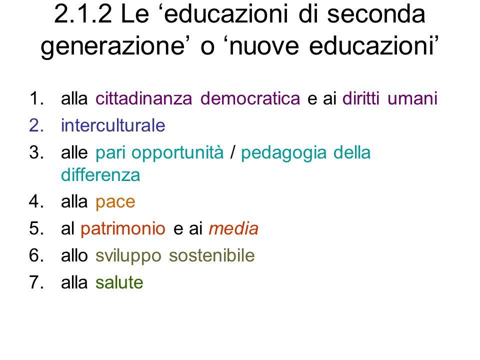 2.1.2 Le 'educazioni di seconda generazione' o 'nuove educazioni'