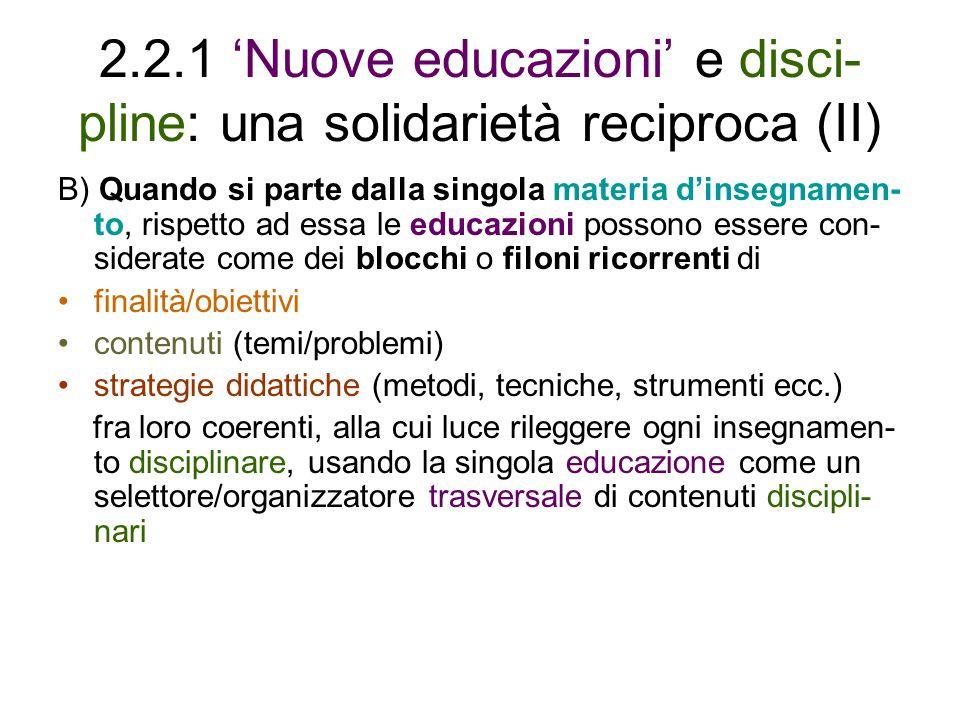 2.2.1 'Nuove educazioni' e disci-pline: una solidarietà reciproca (II)