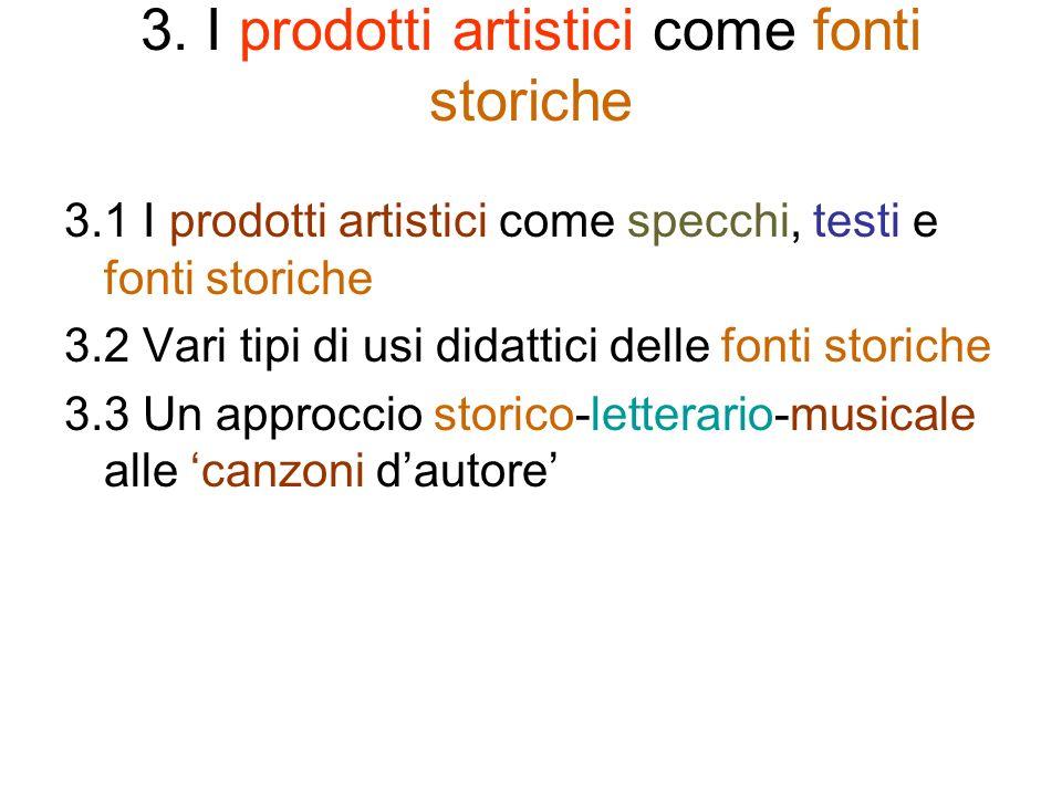3. I prodotti artistici come fonti storiche