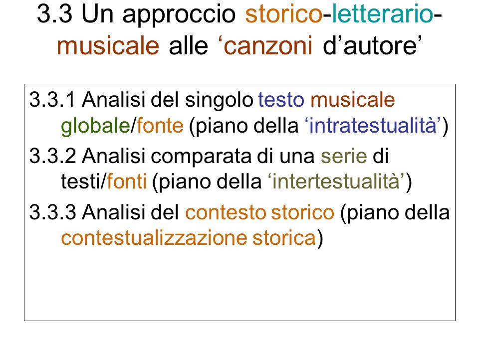 3.3 Un approccio storico-letterario-musicale alle 'canzoni d'autore'