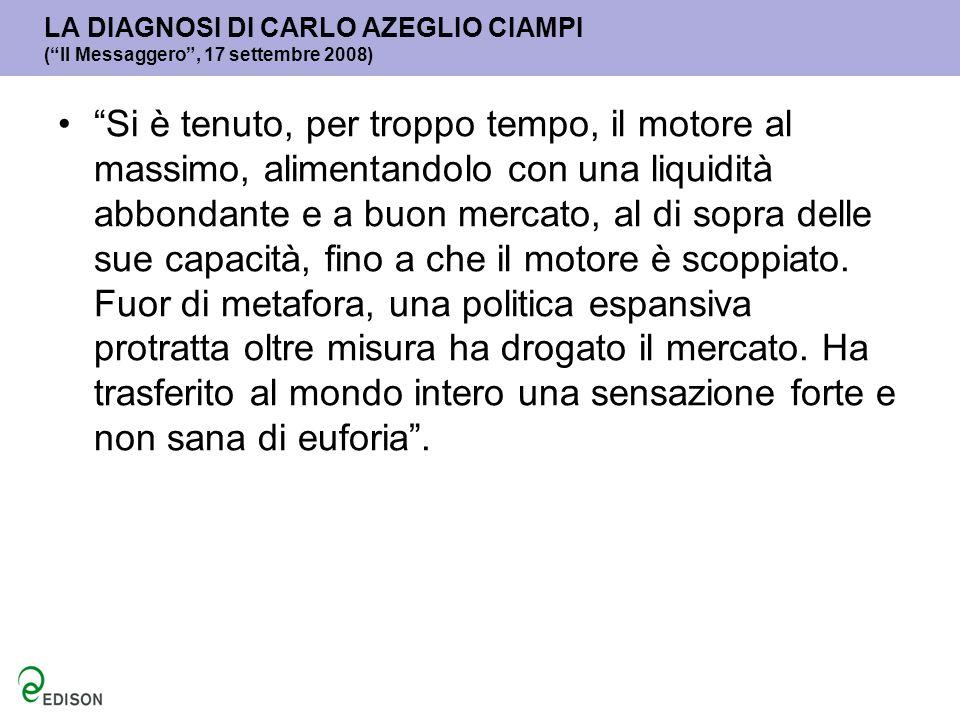 LA DIAGNOSI DI CARLO AZEGLIO CIAMPI ( Il Messaggero , 17 settembre 2008)