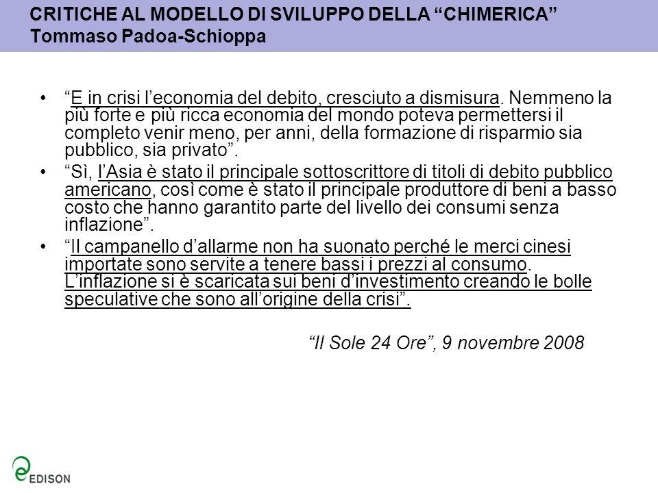CRITICHE AL MODELLO DI SVILUPPO DELLA CHIMERICA Tommaso Padoa-Schioppa