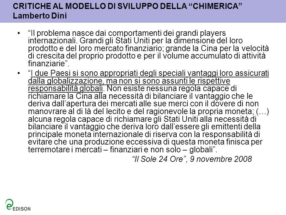 CRITICHE AL MODELLO DI SVILUPPO DELLA CHIMERICA Lamberto Dini