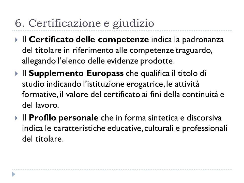 6. Certificazione e giudizio