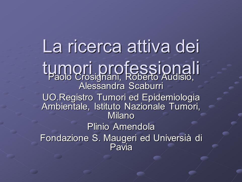 La ricerca attiva dei tumori professionali