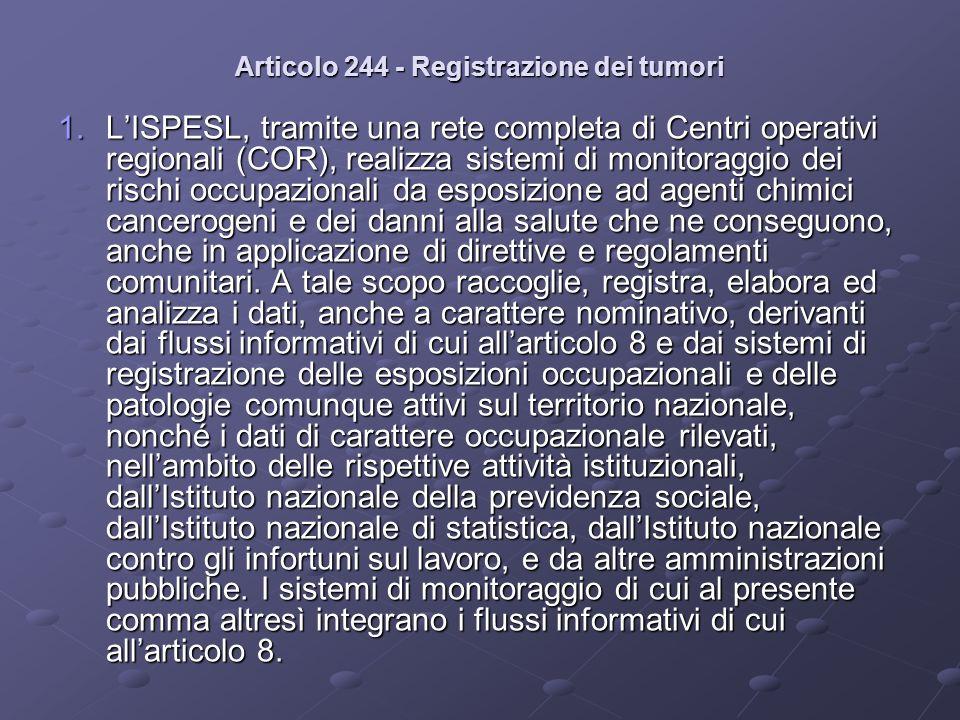 Articolo 244 - Registrazione dei tumori