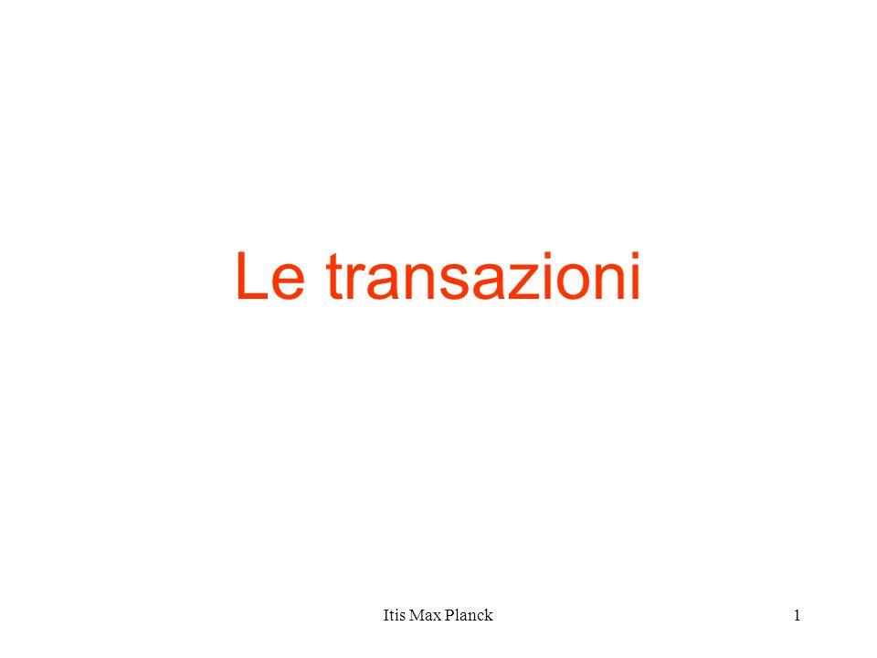 Le transazioni Itis Max Planck