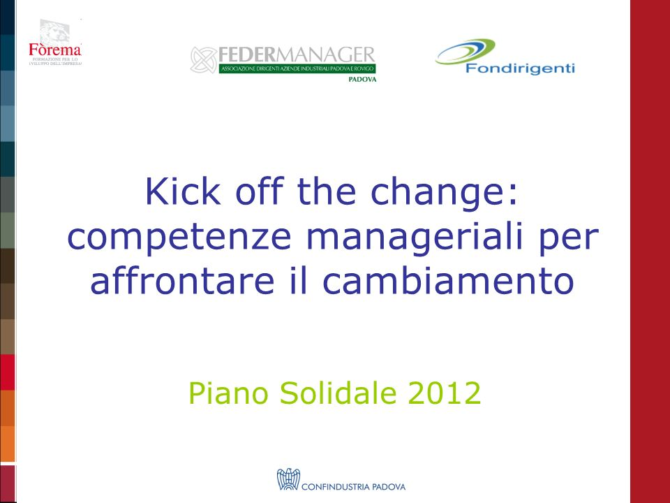 Kick off the change: competenze manageriali per affrontare il cambiamento